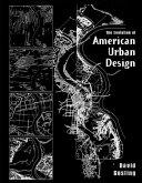 The Evolution of American Urban Design