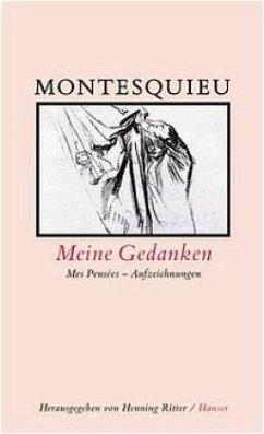 Meine Gedanken - Montesquieu, Charles-Louis de