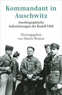 Kommandant in Auschwitz - Höß, Rudolf