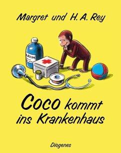 Coco kommt ins Krankenhaus - Rey, Margret; Rey, H. A.