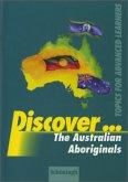 Discover... The Australian Aboriginals