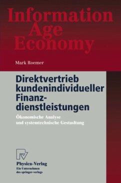 Direktvertrieb kundenindividueller Finanzdienstleistungen - Roemer, Mark