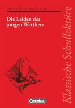 Klassische Schullektüre - Goethe, Johann Wolfgang von;Fuchs, Herbert