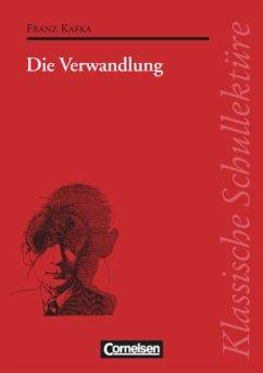 Die Verwandlung. Schülerbuch - Kafka, Franz;Fuchs, Herbert