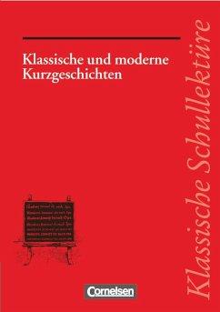 Klassische und moderne Kurzgeschichten - Fuchs, Herbert;Mittelberg, Ekkehart