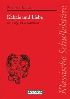 Kabale und Liebe - Schiller, Friedrich;Pickerodt-Uthleb, Erdmute
