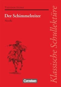 Klassische Schullektüre - Storm, Theodor;Fuchs, Herbert;Mittelberg, Ekkehart