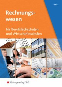 Rechnungswesen für Berufsfachschulen und Wirtschaftsschulen - Hahn, Hans