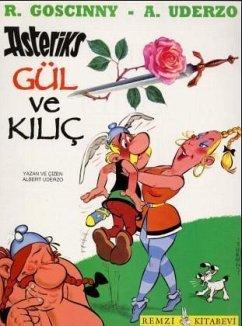 Asteriks Gül Ve Kilic - Uderzo, Albert; Goscinny, Rene