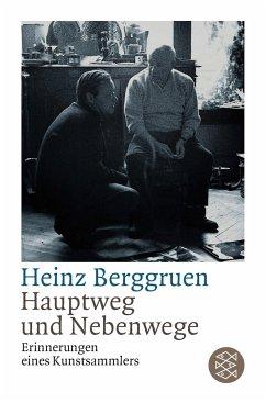 Hauptweg und Nebenwege - Berggruen, Heinz