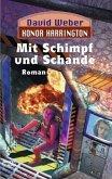 Mit Schimpf und Schande / Honor Harrington Bd.4