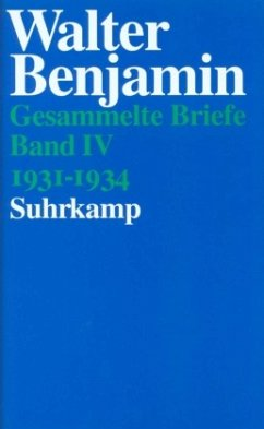 Briefe 1931 - 1934 - Benjamin, Walter