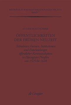 Öffentlichkeiten der Frühen Neuzeit - Körber, Esther-Beate