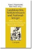 Landsknechte, Soldatenfrauen und Nationalkrieger