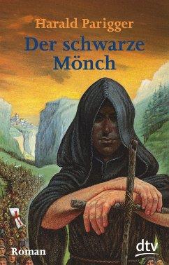Der schwarze Mönch - Parigger, Harald