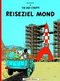 Reiseziel Mond / Tim und Struppi Bd.15