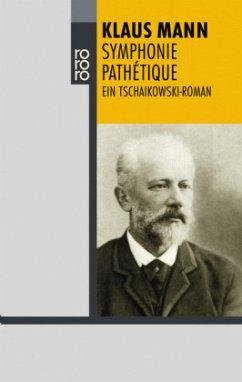 """Klaus Mann """"Symphonie Pathétique"""""""
