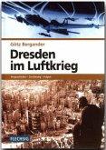 Dresden im Luftkrieg