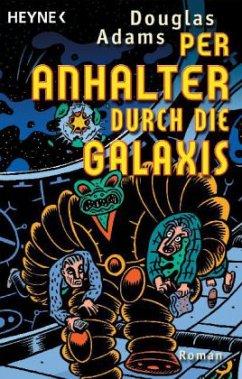 Per Anhalter durch die Galaxis Bd. 1 - Adams, Douglas