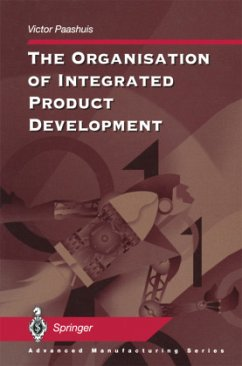 The Organisation of Integrated Product Development - Paashuis, Victor