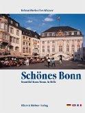 Schönes Bonn. Eine Bildreise