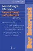 Der Internist: Weiterbildung für Internisten Gastroenterologie und Stoffwechsel