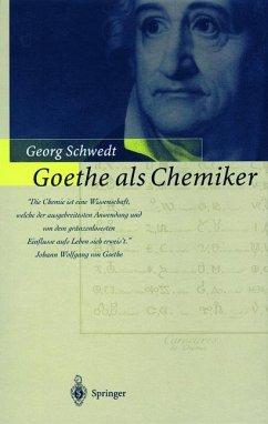 Goethe als Chemiker - Schwedt, Georg