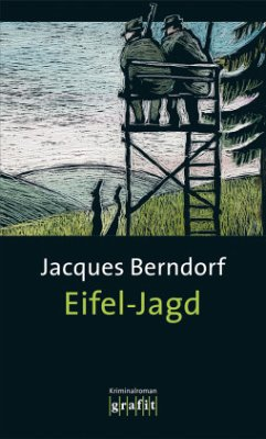 Eifel-Jagd / Siggi Baumeister Bd.9 - Berndorf, Jacques