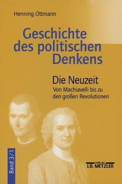 Geschichte des politischen Denkens - Ottmann, Henning