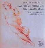 Das Formgeheimnis Michelangelos