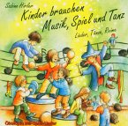 Kinder brauchen Musik, Spiel und Tanz, 1 CD-Audio