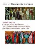 Siedler Geschichte Europas 2. Christen, Juden, Muselmanen