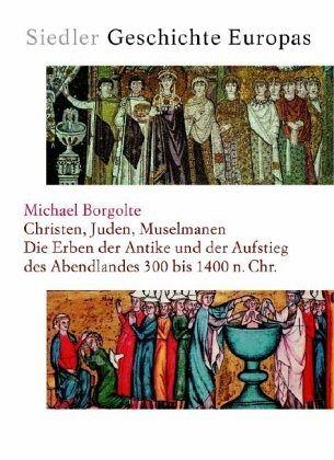 Siedler Geschichte Europas 2  Christen, Juden, Muselmanen