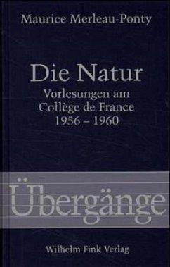 Die Natur - Merleau-Ponty, Maurice