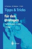 Tipps und Tricks für den Urologen