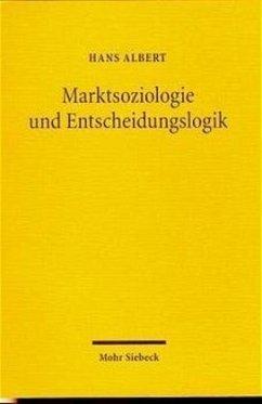 Marktsoziologie und Entscheidungslogik