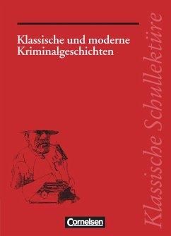 Klassische und moderne Kriminalgeschichten - Herold, Theo