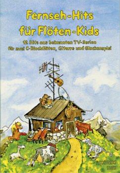 Fernseh-Hits für Flöten-Kids