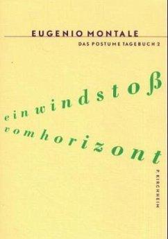 Ein Windstoss vom Horizont - Montale, Eugenio