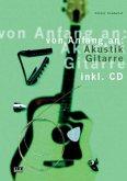 Von Anfang an: Akustik Gitarre. Inkl. CD
