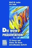 Die Wow-Präsentation