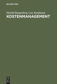 Kostenmanagement - Hungenberg, Harald; Kaufmann, Lutz