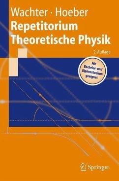 Repetitorium Theoretische Physik - Wachter, Armin;Hoeber, Henning
