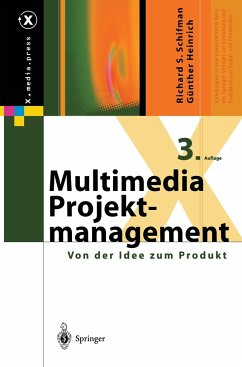 Multimedia-Projektmanagement - Schifman, Richard S.; Heinrich, Günther