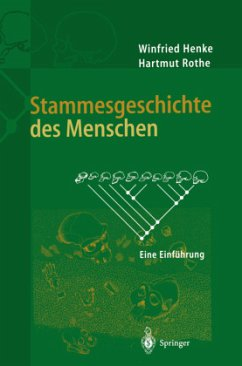 Stammesgeschichte des Menschen - Henke, Winfried; Rothe, Hartmut
