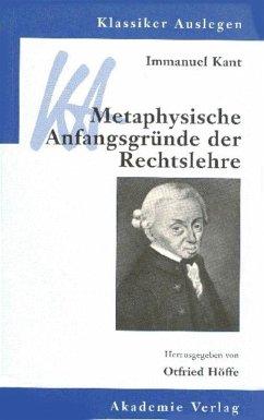 Metaphysische Anfangsgründe der Rechtslehre - Kant, Immanuel