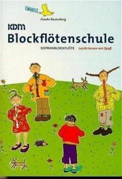 KDM Blockflötenschule (Sopranblockflöte)