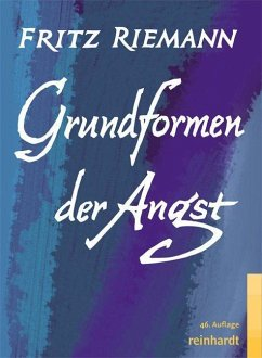Grundformen der Angst - Riemann, Fritz