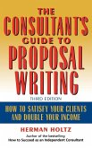 The Consultant's Guide to Proprosal Writing