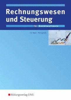 Rechnungswesen und Steuerung für Bankkaufleute - Int-Veen, Thomas; Perczynski, Hans